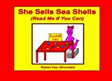 She Sells Sea Shells: Read Me If You Can!