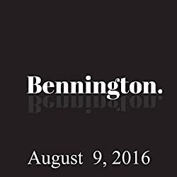 Bennington, August 9, 2016
