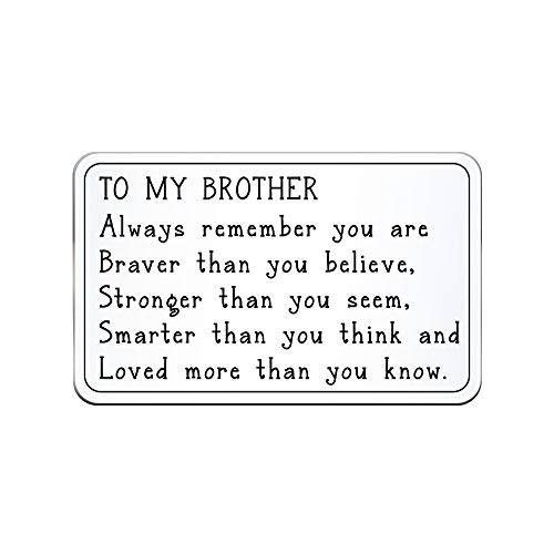 Elegant Chef Brother Inspirational Gift- Always Remember You are Braver Smarter Loved Wallet Card Insert Table Plaque
