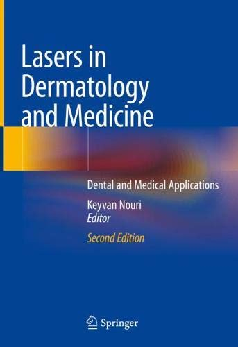 Lasers in Dermatology and Medicine: Dental and Medical Applications