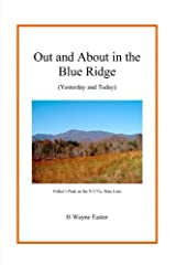 Out and About in the Blue Ridge: (Yesterday and Today)
