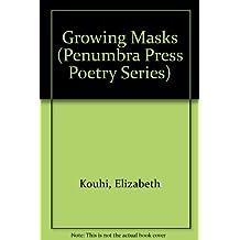 Growing Masks