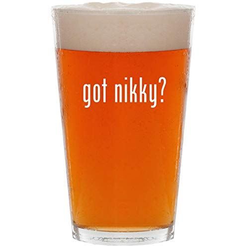 got nikky? - 16oz All Purpose Pint Beer Glass