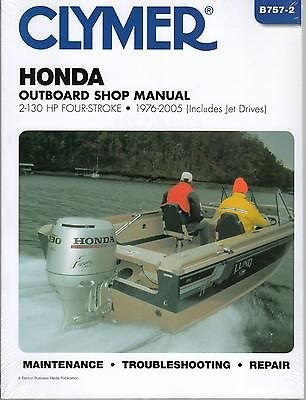 1976-2005 HONDA OUTBOARD 2-130 HP 4 STROKE SERVICE MANUAL NEW B757-2
