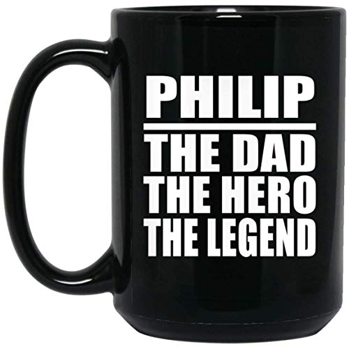 Designsify Dad Coffee Mug Philip The Dad The Hero The Legend - 15 Oz Coffee...
