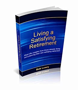 Living Satisfying Retirement Bob Lowry ebook product image