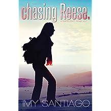 chasing Reese.: a SAFELIGHT novel vol.1 (SAFELIGHT Series)