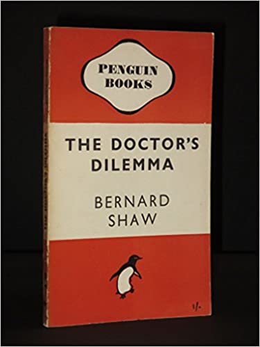 Book The Doctor's Dilemma (Penguin plays and screenplays)