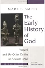 The Early History of God: Yahweh and the Other Deities in Ancient Israel (The Biblical Resource Series) Paperback