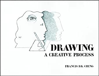 Drawing: A Creative Process - Kindle edition by Francis D