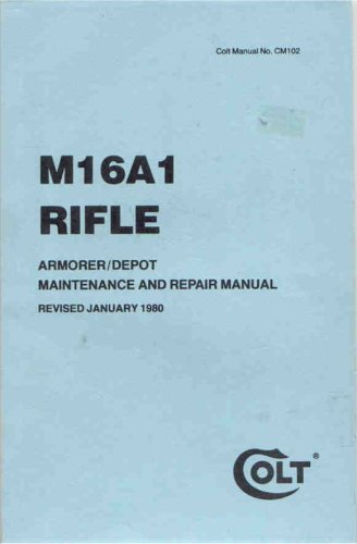 Colt Factory Manual for M-16(AR-15) Colt Ar 15 Accessories