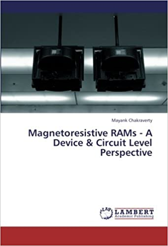 Book Magnetoresistive RAMs - A Device and Circuit Level Perspective