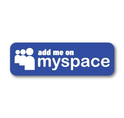 Myspace Add Me Sticker Decal Funny Vinyl Car Bumper