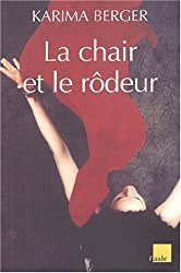 La Chair et la Rôdeur
