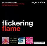 Flickering Flame: The Solo Years Volume 1