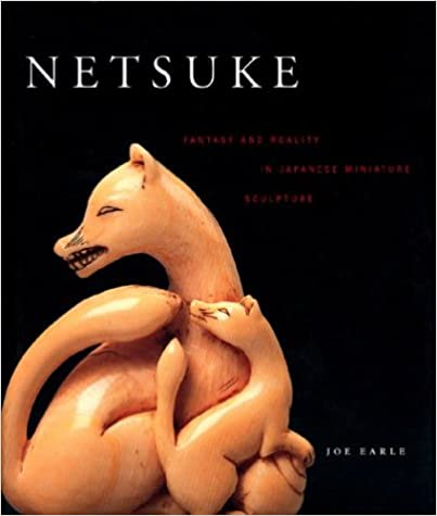 Book Netsuke: Fantasy and Reality in Japanese Miniature Sculpture