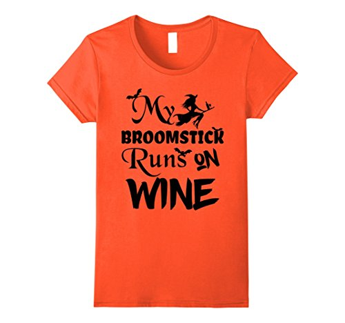 Womens Broomstick Runs on Wine Halloween T-Shirt - Cute and Funny Medium Orange -