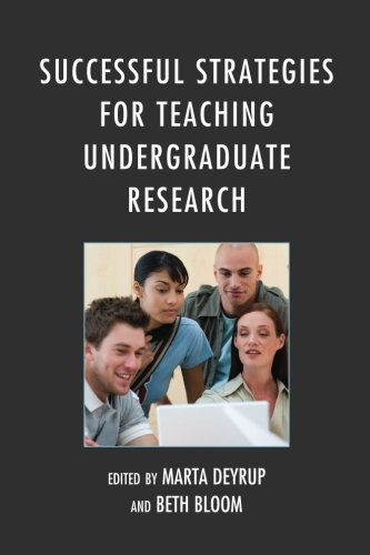 Successful Strategies for Teaching Undergraduate Research