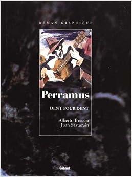 Perramus, tome 4 : Dent pour dent