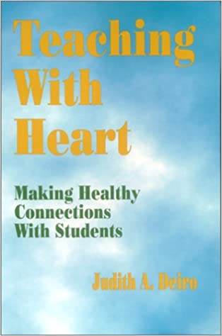 Book Teaching With Heart: Making Healthy Connections With Students
