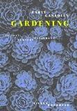 Early Canadian Gardening : An 1827 Nursery Catalogue, Woodhead, Eileen, 0773517316