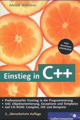 Einstieg in C++: Vererbung, Objektorientierung, Polymorphie, Exceptions (Galileo Computing)