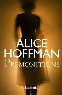 Prémonitions par Hoffman