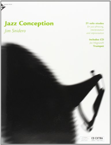 (Jazz Conception -- Trumpet: 21 Solo Etudes for Jazz Phrasing, Interpretation, and Improvisation (English/German Language Edition) (Book & MP3 CD))