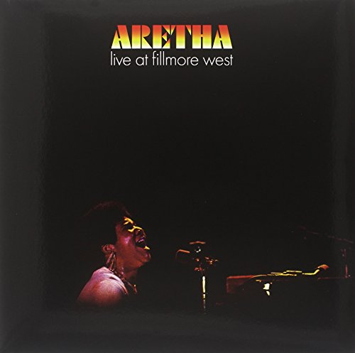 Live at Fillmore West (Aretha Franklin Aretha Live At Fillmore West)