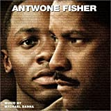 : Antwone Fisher (Score)