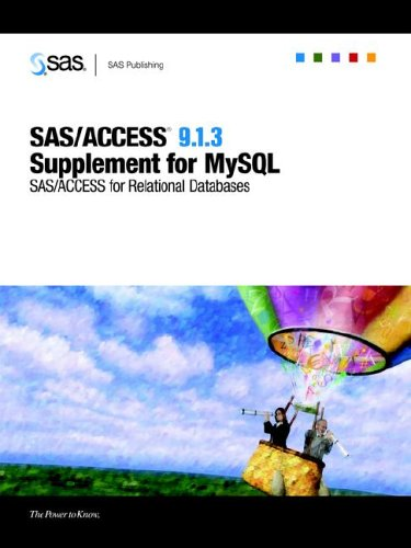 SAS/ACCESS 9.1.3 Supplement for MySQL (SAS/ACCESS for Relational Databases)