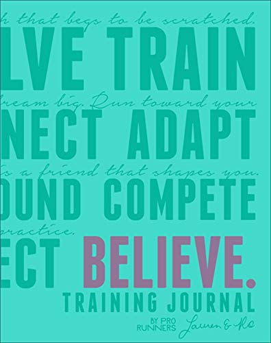Believe Training Journal (Bright Teal Edition) (I Believe Training Journal)