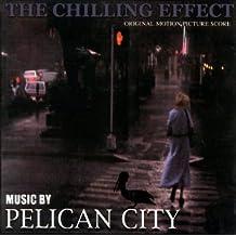 The Chilling Effect (Original Motion Picture Score)