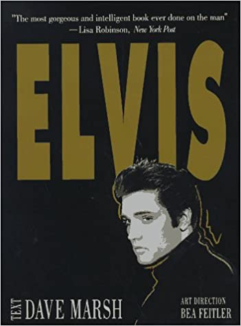 Elvis: Dave Marsh: 9780765194954: Amazon com: Books