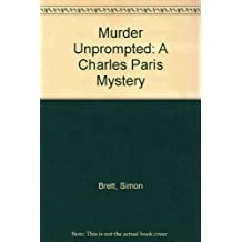 Murder Unprompted: A Charles Paris Mystery
