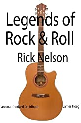 Legends of Rock & Roll - Rick Nelson