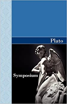 Book Symposium by Plato (2009-11-12)