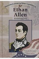 Ethan Allen: Revolutionary Hero (Revolutionary War Leaders) Library Binding
