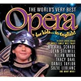 VARIOUS - WORLDS VERY BEST OPERA FOR KIDS, THE
