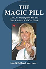 The Magic Pill!: The secret way to finding it! Paperback