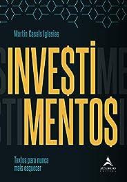 Investimentos: textos para nunca mais esquecer