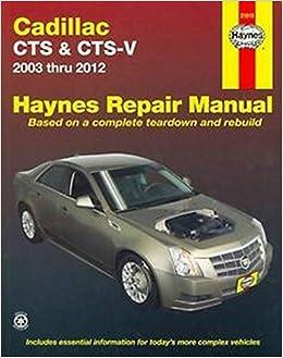 03 cadillac cts engine diagram cadillac cts   cts v 2003 2012 repair manual  haynes repair manual  cadillac cts   cts v 2003 2012 repair