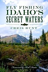 Fly Fishing Idaho's Secret Waters (Paperback) - Common Paperback