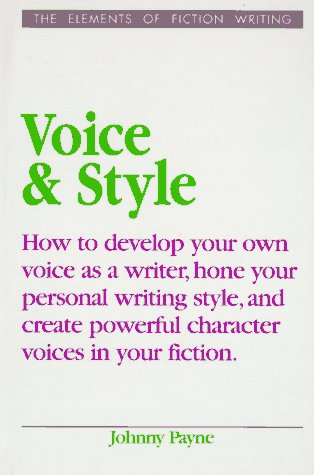 Voice & Style - Book  of the Elements of Fiction Writing