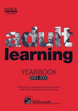 Adult Learning Yearbook 2001/2002 Stephenie : Editor Harris