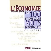 Economie en 100 et quelques mots d'actualite