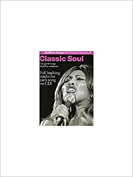 Audition Songs For Female Singers 9: Classic Soul  Sheet Music, CD