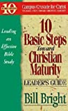 img - for 10 Basic Steps Toward Christian Maturity (Leader's Guide) (Ten Basic Steps) book / textbook / text book