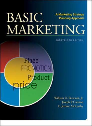 BASIC MARKETING: A Marketing Strategy Planning Approach