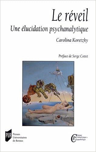Livre gratuits Leréveil : Uneélucidationpsychanalytique pdf epub